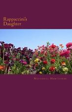 Rappaccini's Daughter by Nathaniel Hawthorne (2013, Paperback)