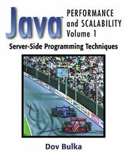 Server-Side Programming Techniques (Java(TM) Performance and Scalability, Volum
