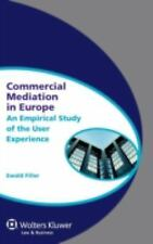 Business Mediation in EUrope : Concepts Experiences and Perspectiv by Ewald...