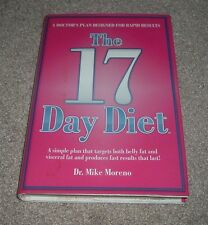 2010 THE 17 DAY DIET Targets Belly & Visceral Fat Dr Mike Moreno FAST RESULTS hc
