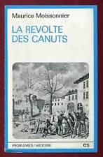MAURICE MOISSONNIER: LA REVOLTE DES CAMUS. ED SOCIALES. 1975.