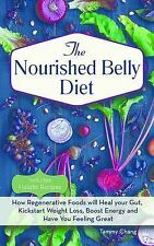 Nourished Belly Diet : 21-Day Plan to Heal Your Gut, Kickstart Weight Loss,...