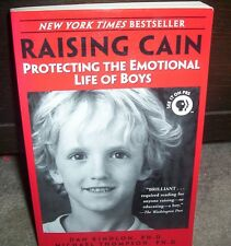 Raising Cain: Protecting the Emotional Life of Boys by Daniel J. Kindlon,...