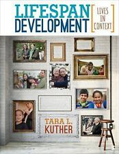 Lifespan Development: Lives in Context by Kuther, Tara L.