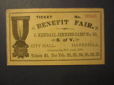 Old Antique 1886 BENEFIT FAIR Haverhill MA.- TICKET - J. Kendall Jenness Camp 10