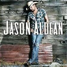 JASON ALDEAN My Kinda Party CD BRAND NEW