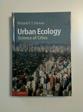 Urban Ecology : Science of Cities by Richard T. T. Forman (2014, Hardcover)