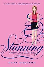 Stunning (Pretty Little Liars, Book 11)