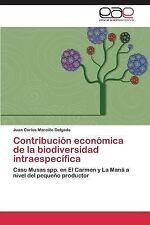 Contribucion Economica de la Biodiversidad Intraespecifica by Marcillo...