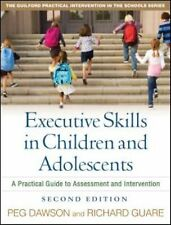 Practical Intervention in Schools Executive Skills in Children and Adolescents
