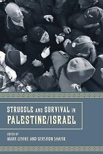 Struggle and Survival in Palestine/Israel by Mark Levine (2012, Paperback)