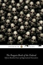 The Penguin Book of the Undead : Fifteen Hundred Years of Supernatural...
