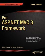 Pro ASP. NET MVC 3 Framework by Steven Sanderson and Adam Freeman (2011,...
