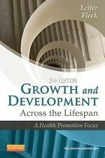 Growth and Development Across the Lifespan : A Health Promotion Focus by...