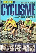 CYCLISME-WIELRENNEN-CICLISMO-TOUR DE FRANCE - LE LIVRE D'OR DU CYCLISME 1976