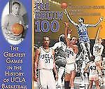 The Bruin 100: The Greatest Games in the History of UCLA Basketball Howard-Coop