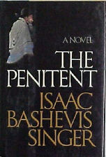 THE PENITENT  - ISAAC  SINGER