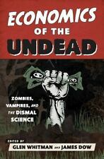 Book Economics of the Undead Zombies Vampires and the Dismal Science Hardcover