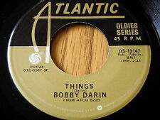 "BOBBY DARIN - THINGS / WON'T YOU COME HOME BILL BAILEY    7"" VINYL"