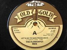 "THE FLOWERPOT MEN - LET'S GO TO SAN FRANCISCO  7"" OLD GOLD VINYL"