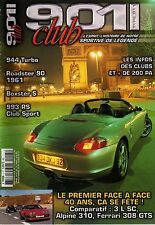 901 CLUB 5 PORSCHE 944 TURBO S 993 RS CLUBSPORT 911 SC ALPINE A310 FERRARI 308