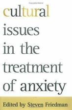 Cultural Issues in the Treatment of Anxiety  Hardcover
