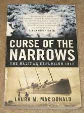 CURSE OF THE NARROWS - The Halifax Explosion in 1917