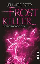 Jennifer Estep - Frostkiller: Mythos Academy (6) - UNGELESEN