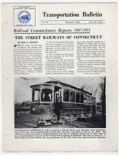 1958 NATIONAL RAILWAY HISTORICAL SOCIETY Transportation Bulletin TROLLEY CT Conn