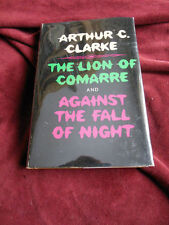 Arthur C. Clarke - THE LION OF COMARRE & AGAINST THE FALL OF NIGHT - BCE