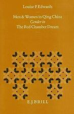 Men and Women in Qing China: Gender in the Red Chamber Dream (Sinica Leidensia,