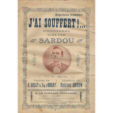 J'AI SOUFFERT !... Monologue Créé par SARDOU Paroles de A. BOSSY et Eug.  d'ORSA