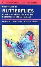 Field Guide to Butterflies of the San Francisco Bay and Sacramento Valley Region