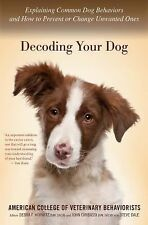 Decoding Your Dog:by American College of Veterinary Behaviorists(Paperback)