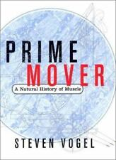 Prime Mover: A Natural History of Muscle-ExLibrary