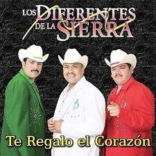Te Regalo el Corazon by Los Diferentes de la Sierra (CD, Jun-2007, Disa)