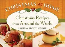 Christmas Recipes from Around The World (Christmas at Home (Barbour))