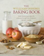 The Williams-Sonoma Baking Book: Essential Recipes for Today's Home Ba-ExLibrary