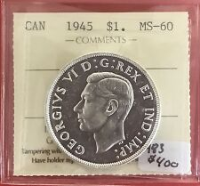 1945 Canada Silver Dollar Coin ICCS MS 60  -Uncirculated Key Date Dollar