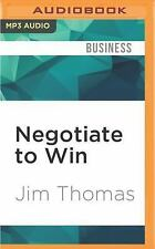 Negotiate to Win : The 21 Rules for Successful Negotiating by  (FREE 2DAY SHIP)