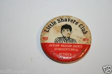 Vintage 1972 Little Shavers Club Sesquicetennial 1822 Pin Button Tennessee VHTF
