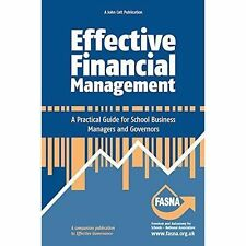 Effective Financial Management: A Practical Guide for School Business...