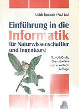 Einführung in die Informatik / Ulrich Rembold,  Paul Levi