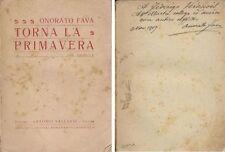 TORNA LA PRIMAVERA novelle di Onorato Fava AUTOGRAFATO Verdinois Vallardi 1919