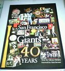 SAN FRANCISCO GIANTS 40 YEARS - WOODFORD - (SOFT COVER)