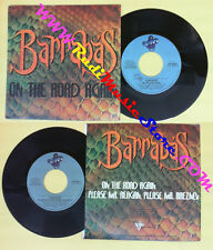 LP 45 7'' BARRABAS On the road again Please mr. reagan breznev 1981 no*cd mc dvd