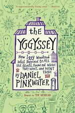 The Yggyssey: How Iggy Wondered What Happened to All the Ghosts, Found Out Where