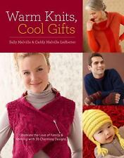 Warm Knits, Cool Gifts: Celebrate the Love of Knitting and Family with more th..
