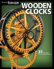 Wooden Clocks: 31 Favorite Projects & Patterns (Scroll Saw Woodworking-ExLibrary