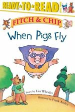 When Pigs Fly by Frank Ansley 9780689849565 (Paperback, 2005)